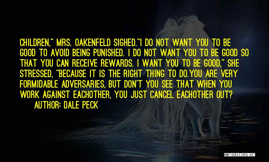 Mrs Right Quotes By Dale Peck