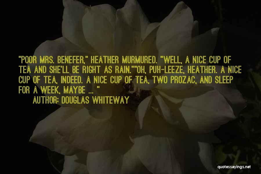 Mrs Right Quotes By Douglas Whiteway
