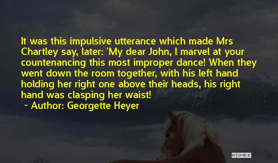 Mrs Right Quotes By Georgette Heyer