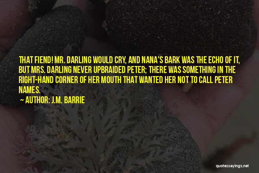 Mrs Right Quotes By J.M. Barrie