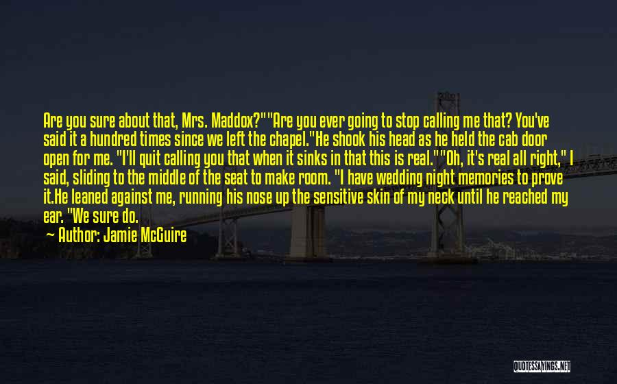 Mrs Right Quotes By Jamie McGuire