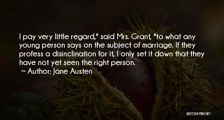 Mrs Right Quotes By Jane Austen