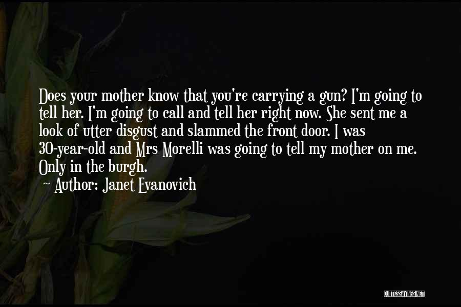 Mrs Right Quotes By Janet Evanovich