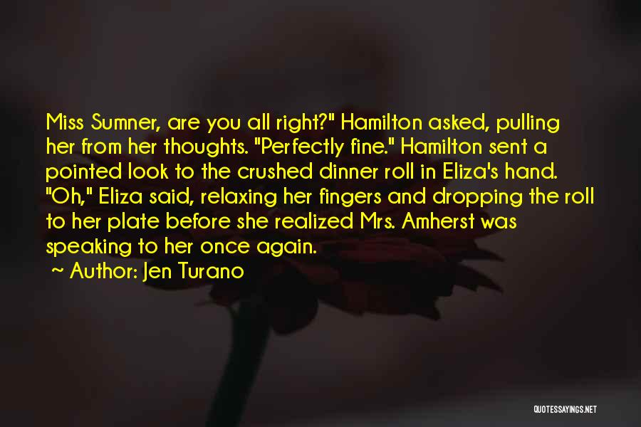Mrs Right Quotes By Jen Turano