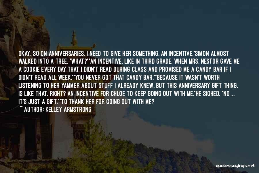 Mrs Right Quotes By Kelley Armstrong