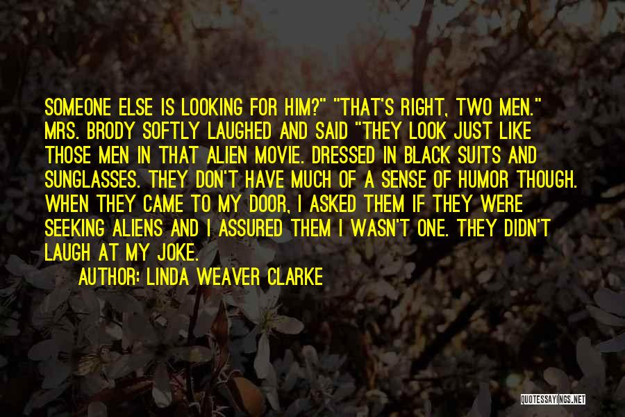 Mrs Right Quotes By Linda Weaver Clarke