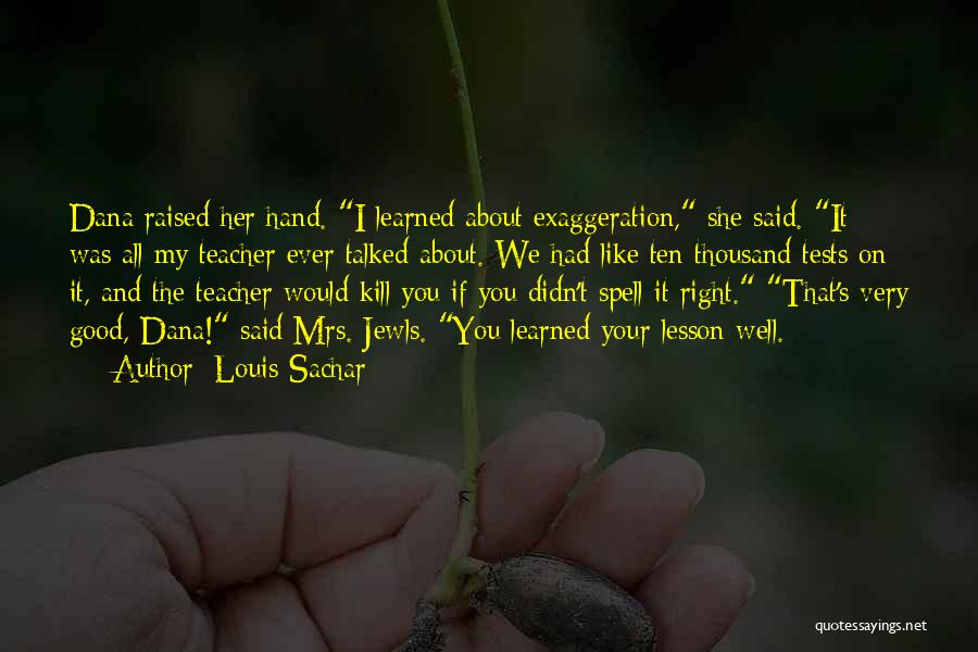 Mrs Right Quotes By Louis Sachar