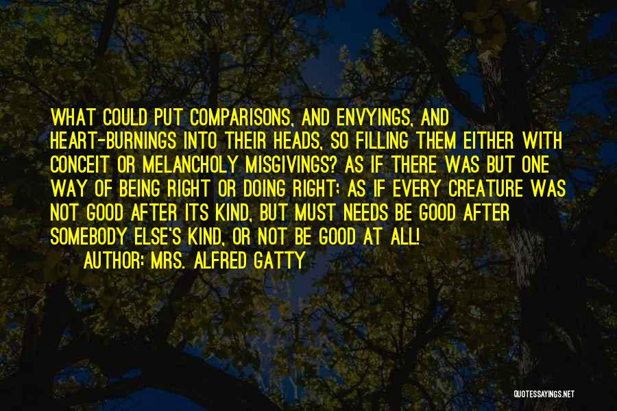 Mrs Right Quotes By Mrs. Alfred Gatty