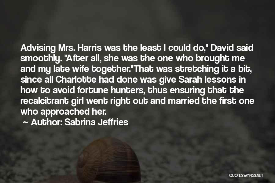 Mrs Right Quotes By Sabrina Jeffries
