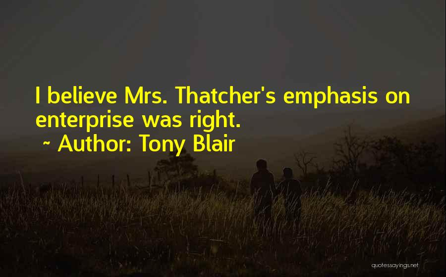 Mrs Right Quotes By Tony Blair