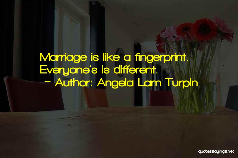 Mrs Turpin Quotes By Angela Lam Turpin