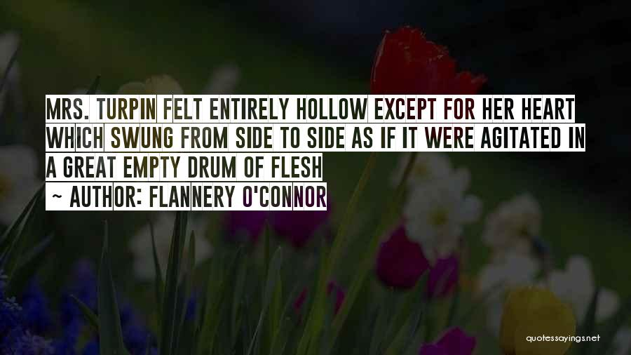 Mrs Turpin Quotes By Flannery O'Connor