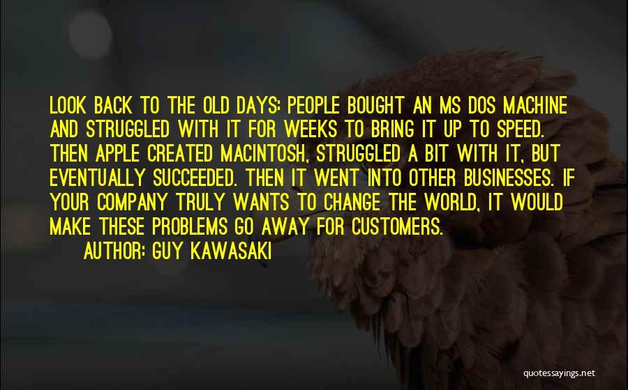 Ms Dos Quotes By Guy Kawasaki