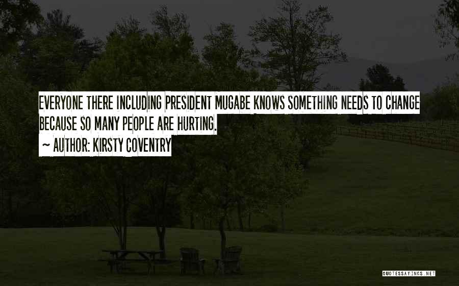 Mugabe Quotes By Kirsty Coventry