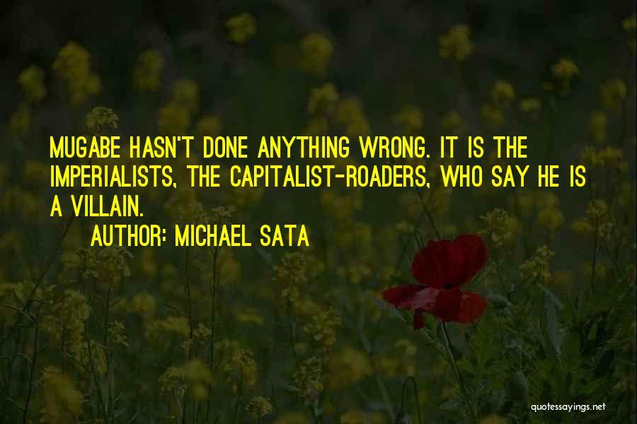 Mugabe Quotes By Michael Sata