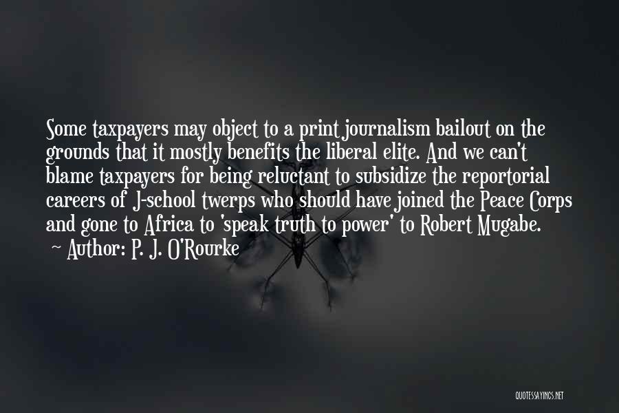 Mugabe Quotes By P. J. O'Rourke