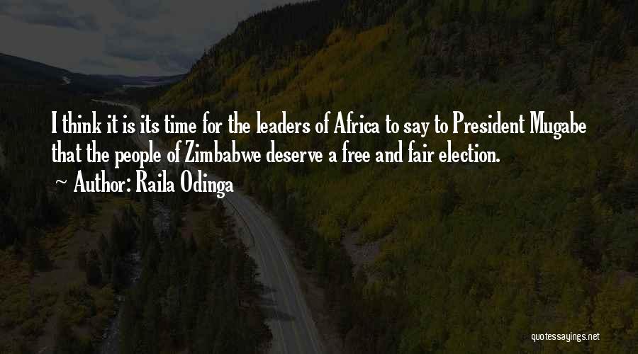 Mugabe Quotes By Raila Odinga