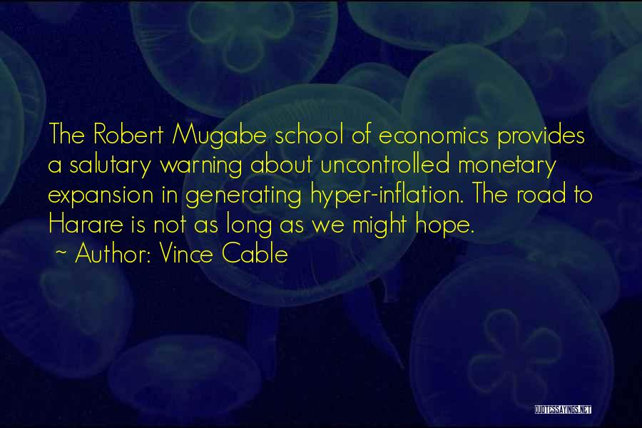 Mugabe Quotes By Vince Cable