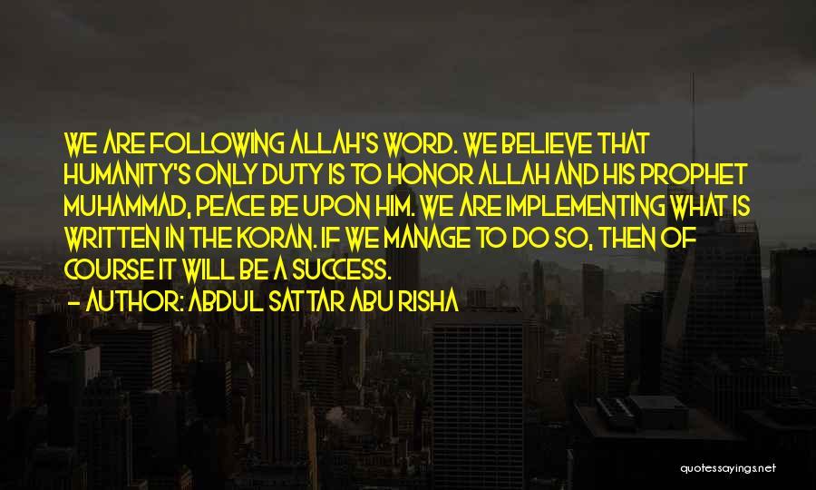 Muhammad S.a.w Quotes By Abdul Sattar Abu Risha