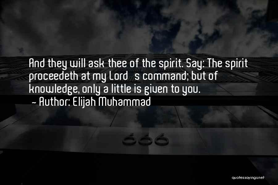 Muhammad S.a.w Quotes By Elijah Muhammad