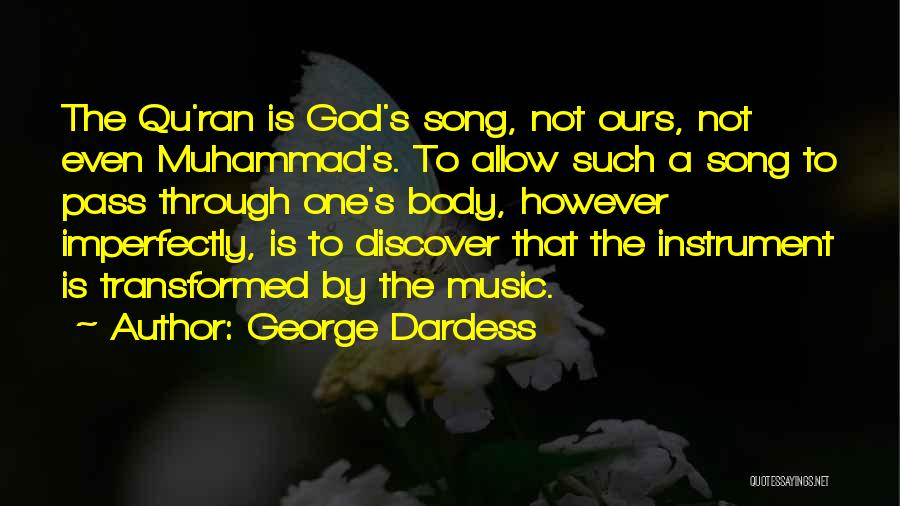 Muhammad S.a.w Quotes By George Dardess