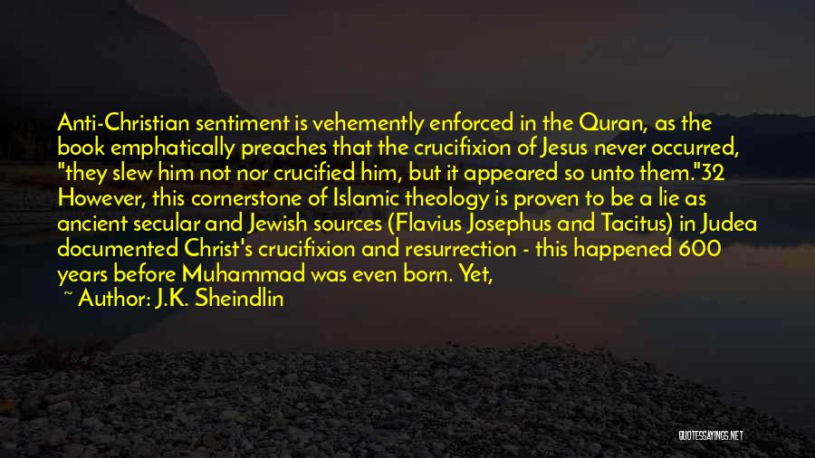 Muhammad S.a.w Quotes By J.K. Sheindlin