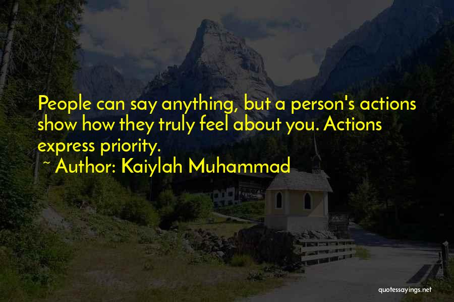 Muhammad S.a.w Quotes By Kaiylah Muhammad