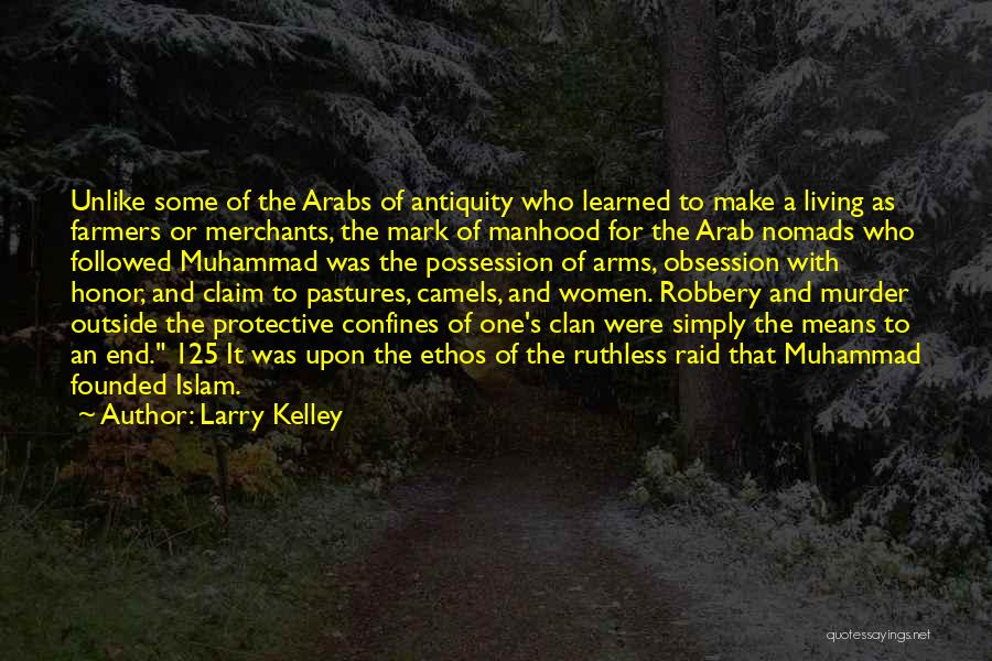 Muhammad S.a.w Quotes By Larry Kelley