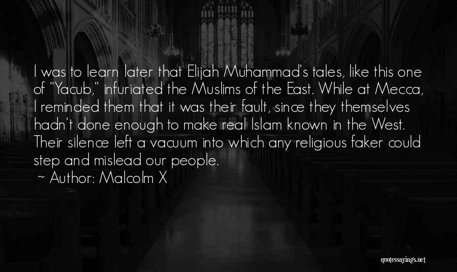 Muhammad S.a.w Quotes By Malcolm X