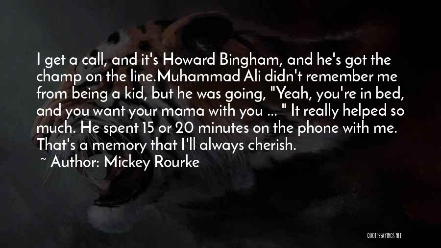 Muhammad S.a.w Quotes By Mickey Rourke