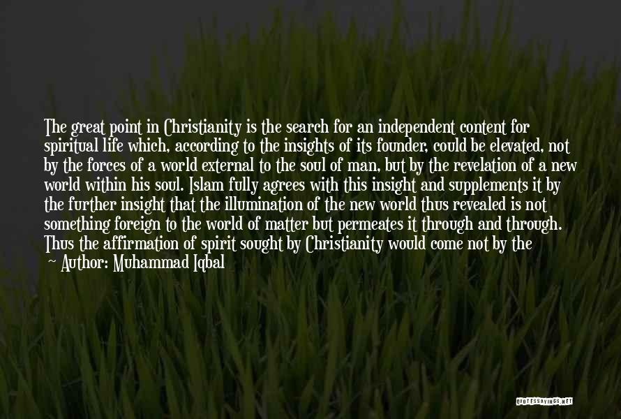 Muhammad S.a.w Quotes By Muhammad Iqbal