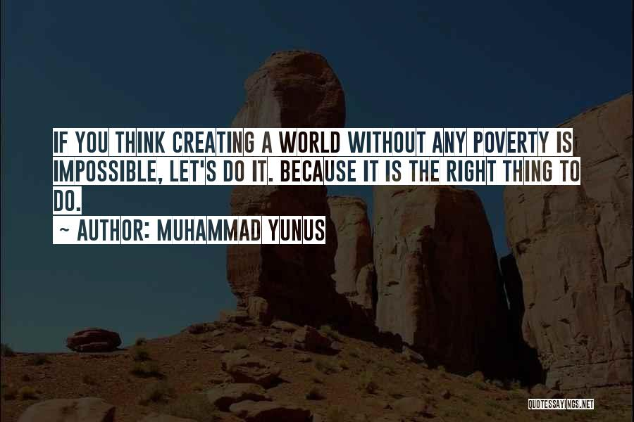 Muhammad S.a.w Quotes By Muhammad Yunus
