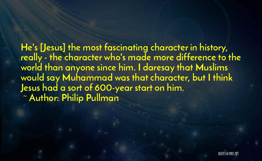 Muhammad S.a.w Quotes By Philip Pullman