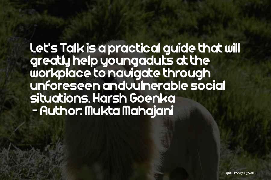Mukta Mahajani Quotes 635636