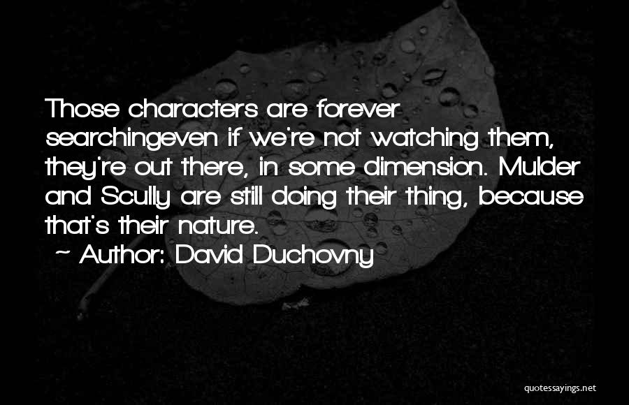Mulder Scully Quotes By David Duchovny