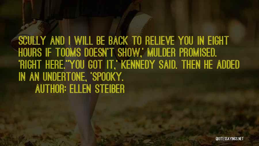 Mulder Scully Quotes By Ellen Steiber