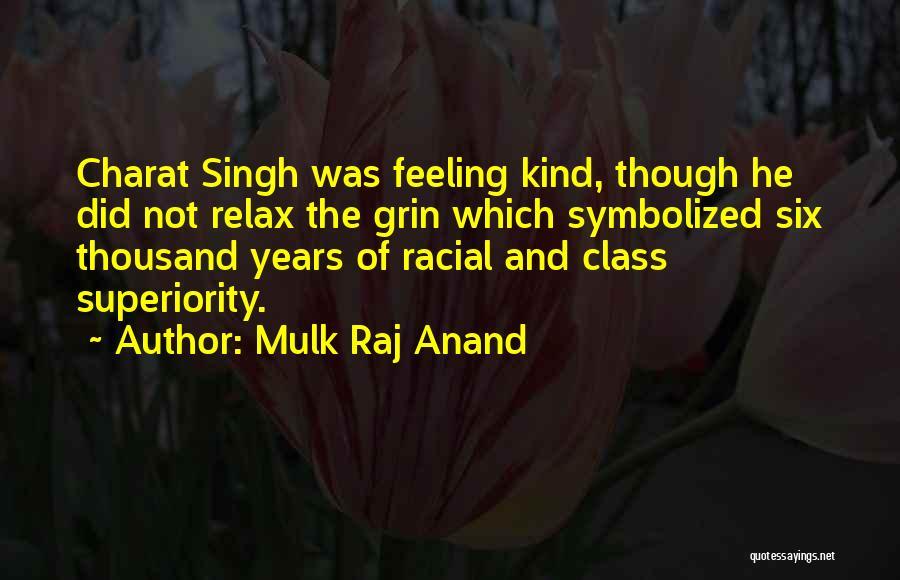 Mulk Raj Anand Quotes 101598
