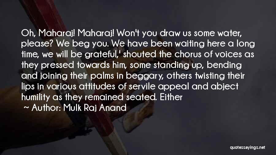 Mulk Raj Anand Quotes 2072601