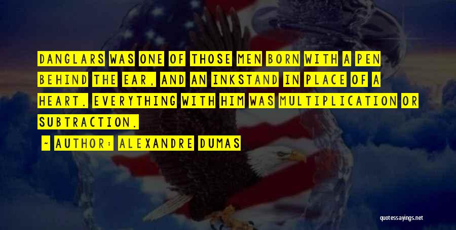 Multiplication Quotes By Alexandre Dumas