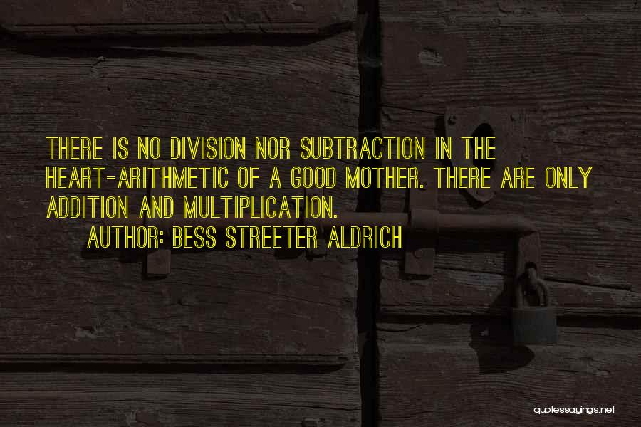 Multiplication Quotes By Bess Streeter Aldrich
