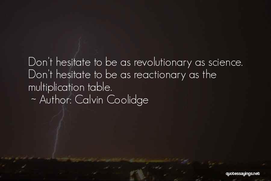 Multiplication Quotes By Calvin Coolidge