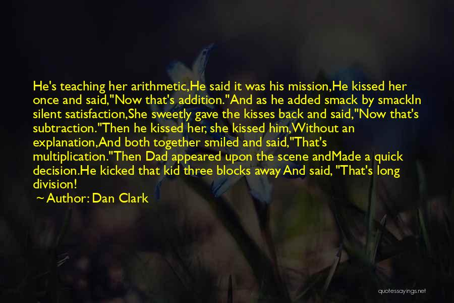 Multiplication Quotes By Dan Clark