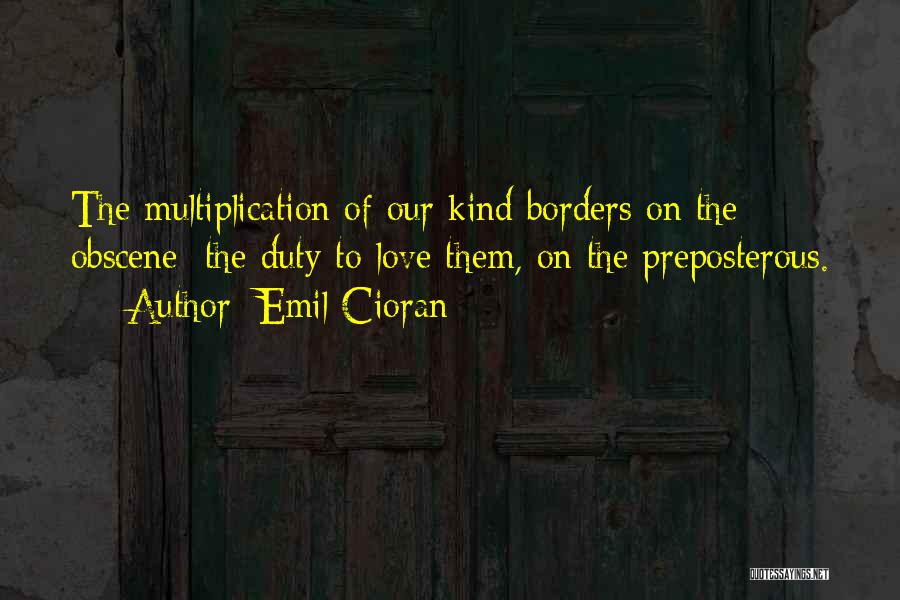 Multiplication Quotes By Emil Cioran