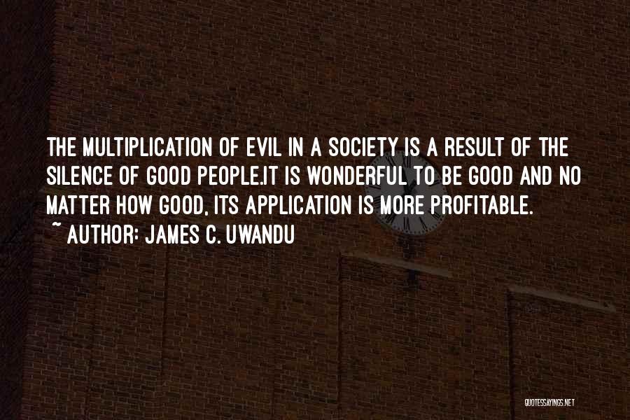 Multiplication Quotes By James C. Uwandu