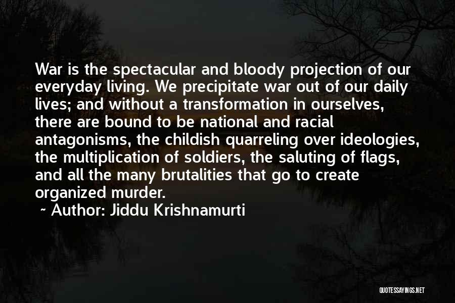 Multiplication Quotes By Jiddu Krishnamurti