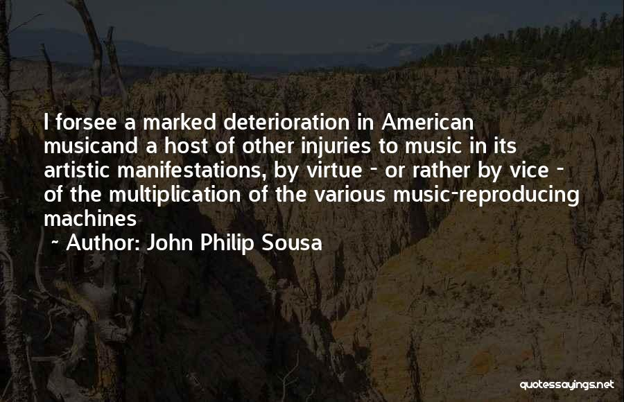 Multiplication Quotes By John Philip Sousa