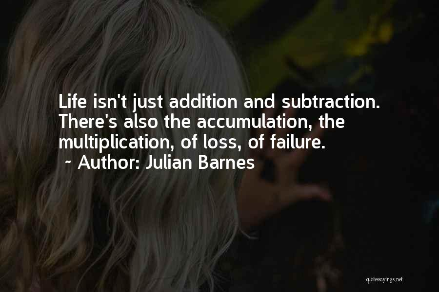 Multiplication Quotes By Julian Barnes