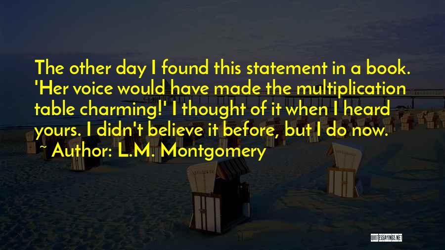 Multiplication Quotes By L.M. Montgomery