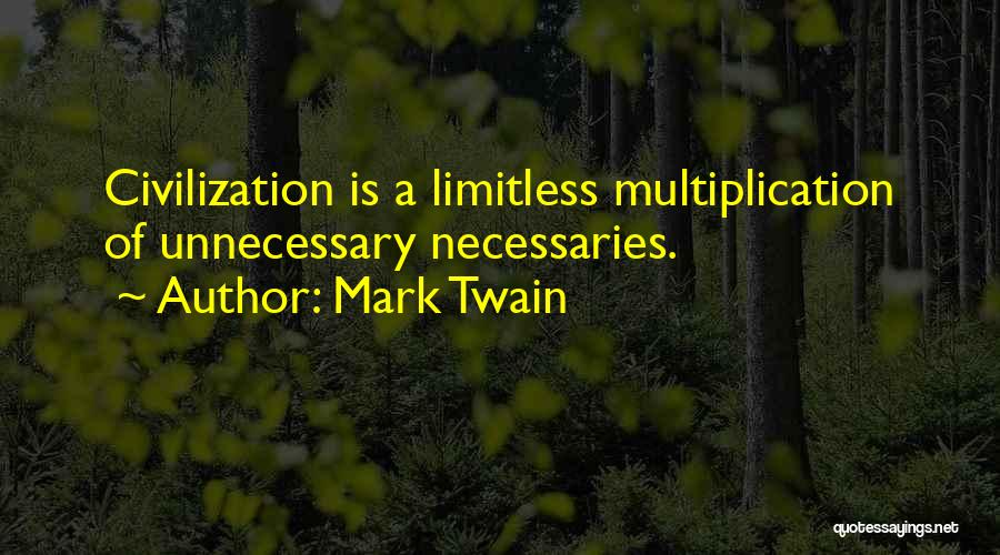 Multiplication Quotes By Mark Twain