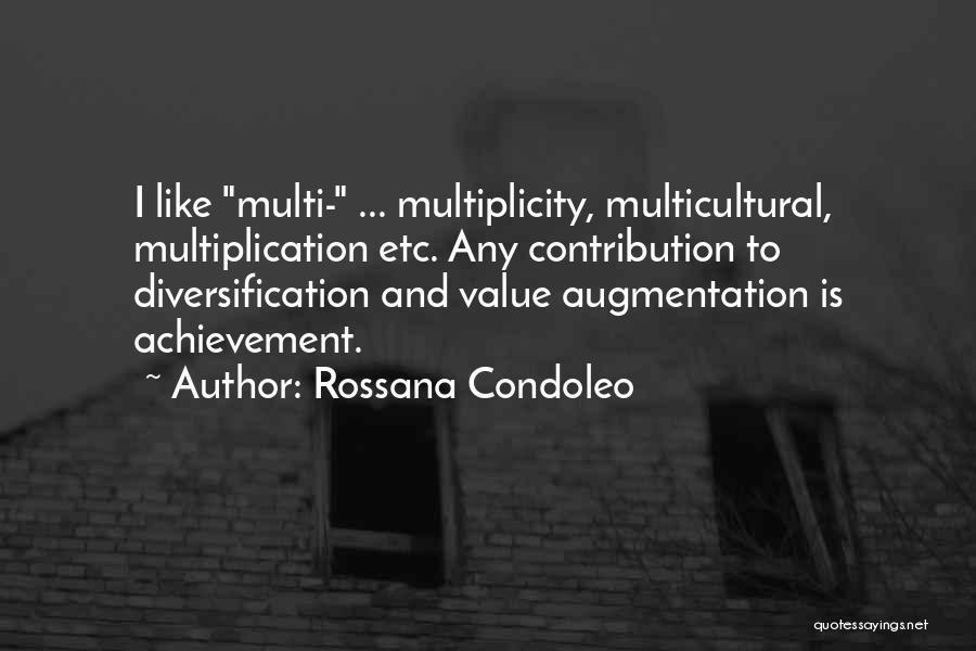 Multiplication Quotes By Rossana Condoleo